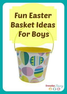 Fun Easter Basket Ideas for Boys that are Not Candy