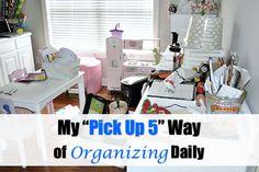 "my ""pick up 5"" way of organizing daily"