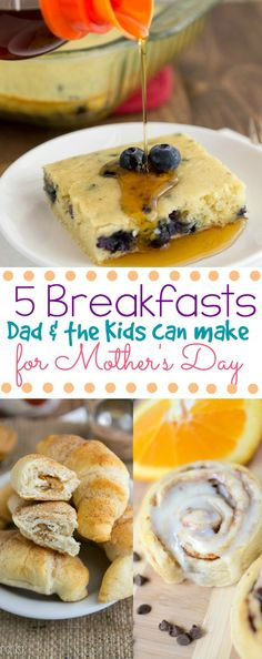 5 EASY breakfast recipes that Dads and the kids can make for Mom on Mother's Day! Easy and foolproof, even for dad's who can't cook or bake!