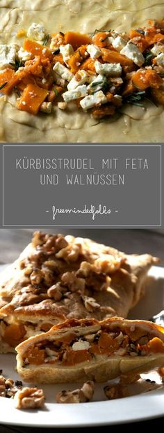 An Austrian recipe for a pumpkin strudel with Feta and walnuts. A simple recipe idea for a quickly-prepared Strudel with pumpkin. Gourmet Recipes, Healthy Recipes, Asian Recipes, Beef Recipes, Healthy Food, Vegetarian Meals, Autumn Recipes Vegetarian, Vegetable Recipes, Veggie Dishes