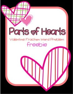 This FREE download contains 8 Valentine's Day themed fraction word problems!