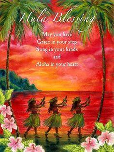 Hula Blessing Aloha in your Heart Print Hawaii Hula, Aloha Hawaii, Hawaii Travel, Hawaiian Hula Dance, Vintage Hawaii, Island Girl, Big Island, Hawaiian Quotes, Aloha Quotes