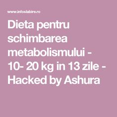 Dieta pentru schimbarea metabolismului - 20 kg in 13 zile - Hacked by Ashura Burn Calories, Holiday Parties, Metabolism, The Cure, Low Carb Recipes, Health Fitness, Lose Weight, How To Plan, Party