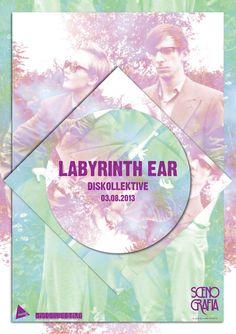 Labyrinth Ear @ Scenografia