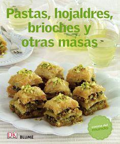Pastas, hojaldres, brioches y otras masas by Cristina Rodriguez - issuu