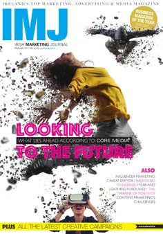Media Magazine, Advertising Industry, Fear And Loathing, Big Challenge, The Marketing, Irish, Positivity, Journal, Face