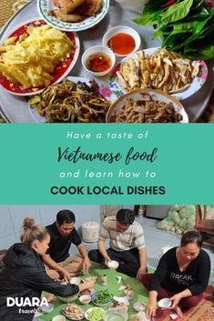 Taste Vietnamese kitchen and learn to cook local dishes in a Duara village — Duara Travels Vietnamese Cuisine, Vietnamese Recipes, Vietnamese Summer Rolls, Learn To Cook, Drinking Tea, Countries, Traveling By Yourself, Spicy, Highlights