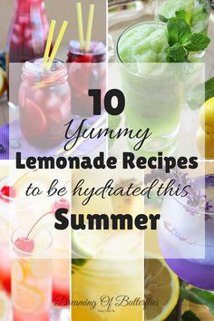 10 Yummy Lemonade Recipes to be hydrated this Summer ~ Page 2 of 2 ~ Dreaming of butterflies