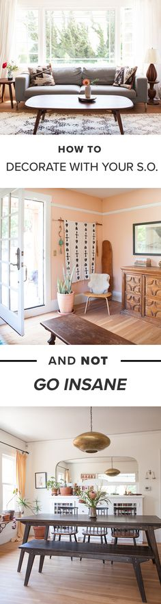 How to Decorate with your S.O. and Not Go Insane.