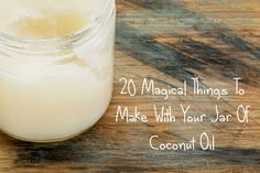20 Magical Things To Make With Your Jar Of Coconut Oil       by Admin – Natural Living Ideas Coconut oil is quite simply the most magical ingredient in the world and we can't stop raving about it… It all started when we published our guide to the reasons why every home should have a jar of coconut oil, we then explored how coconut oil can help you lose [...]