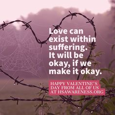 Love can exist within suffering. It will be okay, if we make it okay.