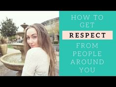 How To Get Respect From People Around You | Rachel Kayleen