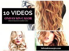 10 video tutoriales para ondular el pelo sin calor