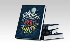 Rebel Girls: Such a Clever Idea... Biographical stories written like fairy tales... ;)
