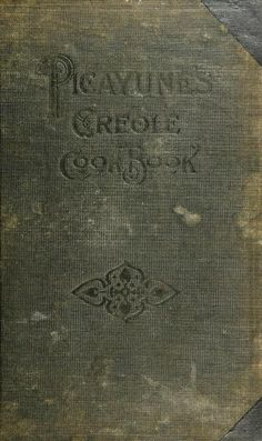 The Picayune's Creole cook book