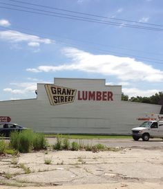 Grant Street Lumber Company on Ridge Road & Grant Street. Gary Indiana. This picture was taken in 2014