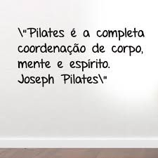Fisioterapia Quintana: FRASES DE JOSEPH PILATES n°11