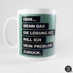 Tasse mit Spruch // funny quote mug via DaWanda.com