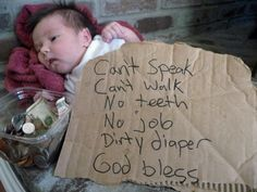 babies like this are all over- even in our own neighborhoods