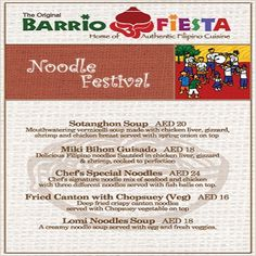 Satisfy your taste buds and indulge on Barrio Fiesta's Noodle Festival!    Enjoy our noodle treats until 29th of March 2013. See you all there!
