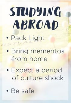 Tips for studying abroad in college... be prepared for anything!
