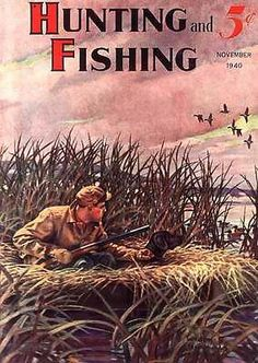 P 1940 Hunting Fishing Duck Blind Dog Shotgun Sporting Poster