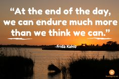 """At the end of the day, we can endure much more than we think we can."" -Frida Kahlo #wisewords #quotestoliveby #inspirational #quotes #fridakahlo #knowledgecity"