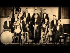 The Knickerbockers, Frank Harris vocal - One Summer Night (1927)