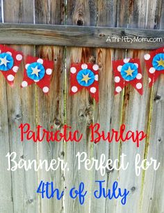 patriotic burlap banner, perfect for the 4th of July, banner, burlap, paint, patriotic crafts, 4th of July crafts, thrifty crafts, thrifty craft ideas