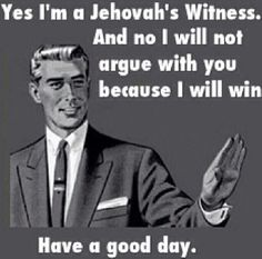 Because this is TOO funny.the Bible isnt wrong. Jw Meme, Jw Jokes, Jehovah's Witnesses Humor, Jehovah S Witnesses, Jehovah Witness Bible, Jw Humor, Bible Truth, Laugh Out Loud, In This World