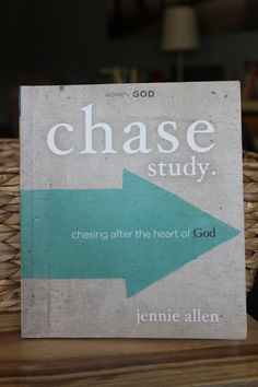 Chase Study Guide: Chasing After the Heart of God by Jennie Allen