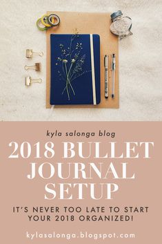 It's never too late to start your 2018 organized! Here's my very first Bullet Journal Setup 2018 with some silver and gold touches. I hope you like it! | Kyla Salonga blog | kylasalonga.blogspot.com