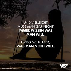 Wissen was man will The post Und vielleicht muss man gar nicht immer wissen was man will. Umso mehr aber was man nicht will. VISUAL STATEMENTS appeared first on Love Mode. Relationship Quotes, Life Quotes, Car Quotes, Quotation Marks, Know What You Want, Visual Statements, True Words, Family Quotes, Quotations