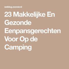 23 Makkelijke En Gezonde Eenpansgerechten Voor Op de Camping