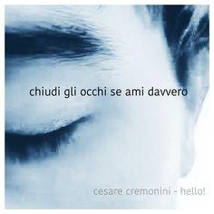 #CesareCremonini  #ok #parole #frasi #aforismi #citazioni #poesia #massime #pensieri #riflessioni #canzoni #hello