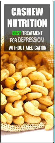 Cashew Nutrition Absolute The Best Treatment For Depression Without Medication - Only Herbal Medicine Skin Tightening Foods, Best Medication For Depression, Healthy Life, Healthy Eating, Healthy Choices, Clean Eating, Healthy Habbits, Lose 15 Pounds, Health And Wellness