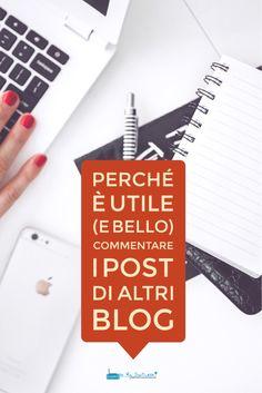 Commentare i blog post di altri è utile e... Indispensabile per il tuo blog. Ecco perché