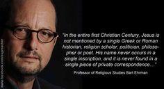 Bart Ehrman - Professor of Religious Studies - http://dailyatheistquote.com/atheist-quotes/2013/03/23/brat-evans/
