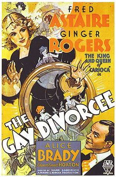"""""""The Gay Divorcee"""" (1934), starring Fred Astaire and Ginger Rogers."""