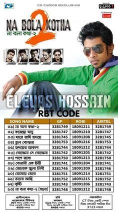 Album: Na Bola Kotha 2 Artist: Imran Ft Eleyas & Aurin Total Track: 13 Format: Mp3 (Audio) Bitrate: 192 Kbps