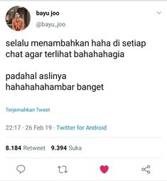 """menghargai retcehmu yang tak berkualitas:"""" Quotes Lucu, Quotes Galau, Jokes Quotes, Reminder Quotes, Work Quotes, Life Quotes, Funny Tweets Twitter, Twitter Quotes, Boyfriend Quotes Relationships"""