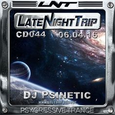 Psinetic - Psychedelic Late Night Trip 044 (2016.04.08) – Psinetic