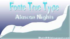 Fonte True Type (Alaskan Night) Neve e gelo   Bait69blogspot