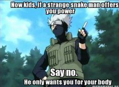 Somebody should have taught Sasuke about stranger danger.....