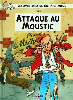 Les Aventures de Tintin - Album Imaginaire - Attaque au Moustic: