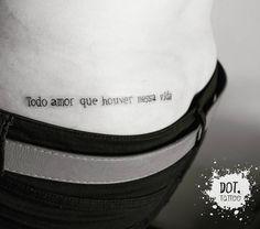 """Todo amor que houver nessa vida!"" #tattoo #dottattoo #ink #tatuagens #tatuagensfemininas #cazuza #musicastattoo #bhtattoo #bh"