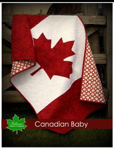 Canadian Baby Quilt Pattern - patriotic baby quilt to the true north strong and free - red and white with the maple leaf - flag quilt by RobinsonPatternCo on Etsy https://www.etsy.com/ca/listing/236361858/canadian-baby-quilt-pattern-patriotic