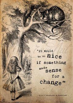 It would be nice if something made sense
