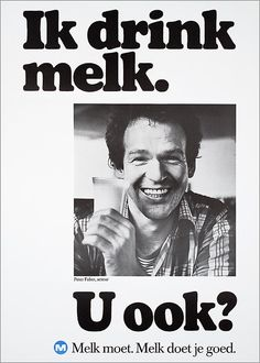 Peter Faber, acteur U ook? M Melk moet. Vintage Advertisements, Vintage Ads, The Uncanny, Best Ads, Poster Ads, Home Cinemas, Vintage Pictures, Commercial, Advertising