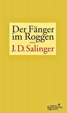 Zeit für neue Genres: Rezension: Der Fänger im Roggen - J.D. Salinger
